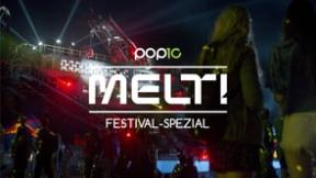 Pop10 Melt! Festival Spezial 2015