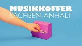 Musikkoffer Sachsen-Anhalt // A Case Full Of Music